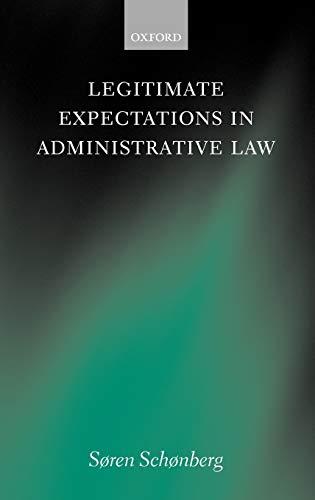 9780198299479: Legitimate Expectations in Administrative Law