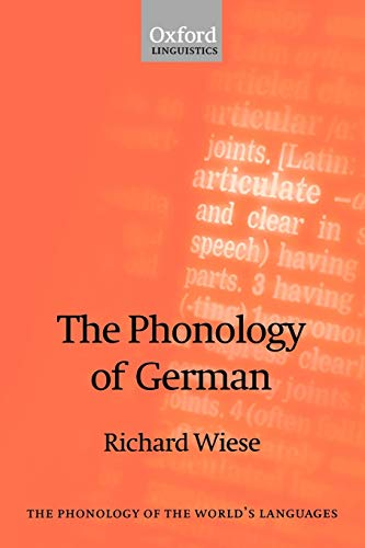 9780198299509: The Phonology of German (The Phonology of the World's Languages)