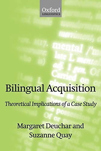 9780198299738: Bilingual Acquisition: Theoretical Implications of a Case Study