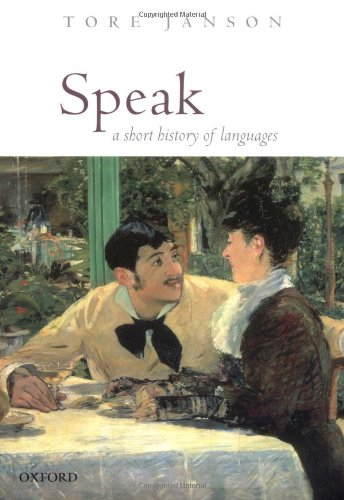 9780198299783: Speak: A Short History of Languages