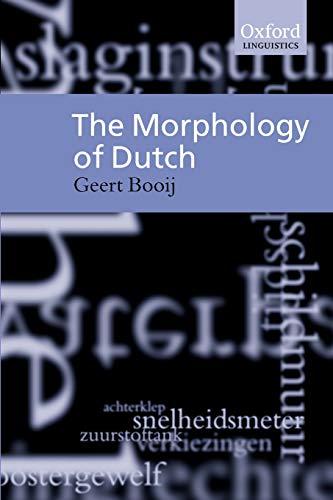 9780198299806: The Morphology of Dutch