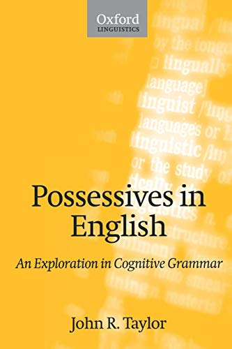 9780198299820: Possessives in English: An Exploration in Cognitive Grammar