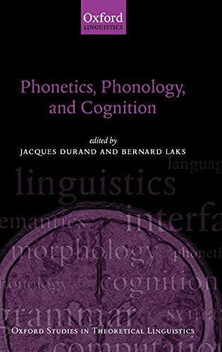 9780198299837: Phonetics, Phonology, and Cognition