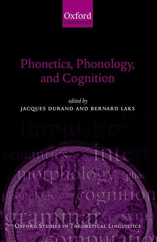 9780198299844: Phonetics, Phonology, and Cognition