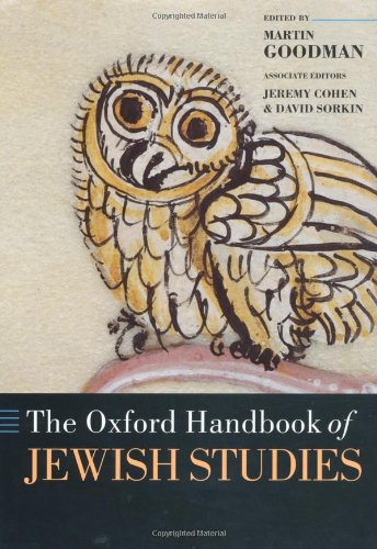 The Oxford Handbook of Jewish Studies (Oxford Handbooks): Oxford University Press