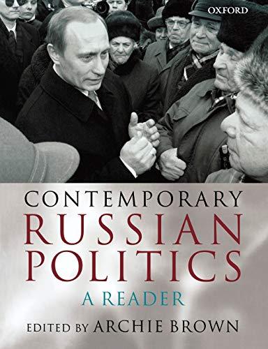 Contemporary Russian Politics: A Reader: Oxford University Press,