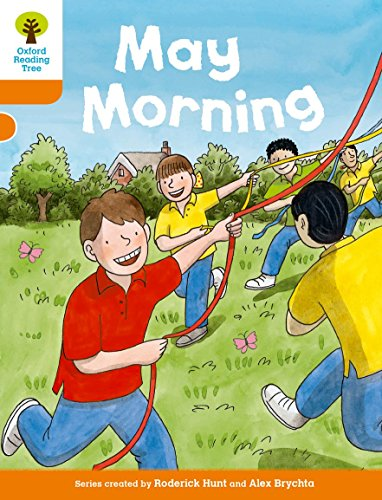 9780198300182: Oxford Reading Tree Biff, Chip and Kipper Stories Decode and Develop: Level 6: May Morning