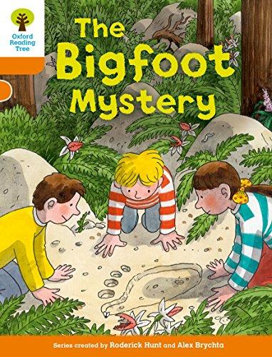 9780198300212: Oxford Reading Tree Biff, Chip and Kipper Stories Decode and Develop: Level 6: The Bigfoot Mystery