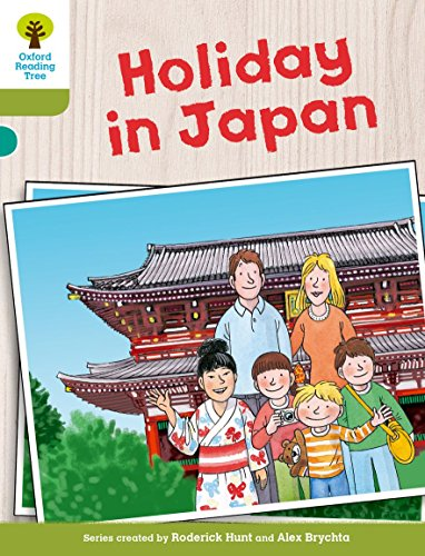9780198300267: Oxford Reading Tree Biff, Chip and Kipper Stories Decode and Develop: Level 7: Holiday in Japan