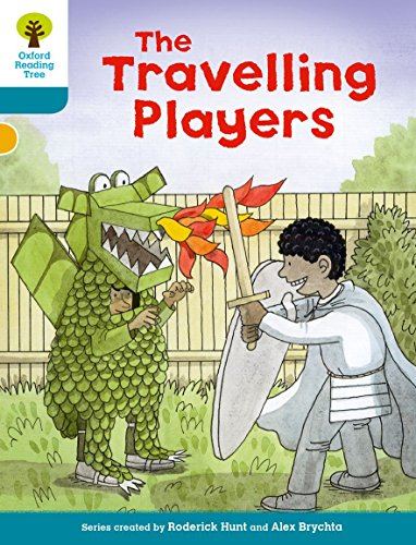 9780198300403: Oxford Reading Tree Biff, Chip and Kipper Stories Decode and Develop: Level 9: The Travelling Players