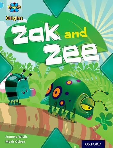 9780198301097: Project X Origins: Light Blue Book Band, Oxford Level 4: Bugs: Zak and Zee