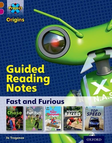 9780198302711: Project X Origins: Brown Book Band, Oxford Level 10: Fast and Furious: Guided Reading Notes