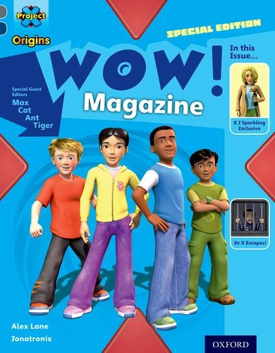 9780198303152: Project X Origins: Grey Book Band, Oxford Level 14: In the News: WOW! Magazine