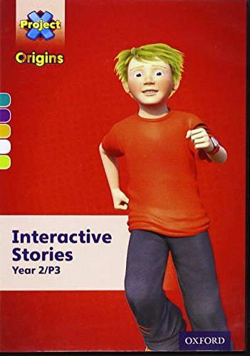 Project X Origins: Turquoise-lime Book Bands, Oxford Levels 7-11: Interactive Stories Cd-rom Year ...