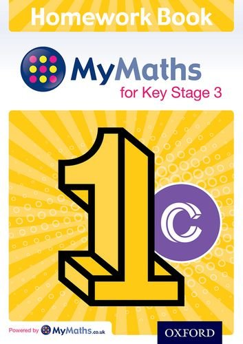 9780198304463: Mymaths: For Key Stage 3: Homework Book 1c (Mymaths for Ks3)