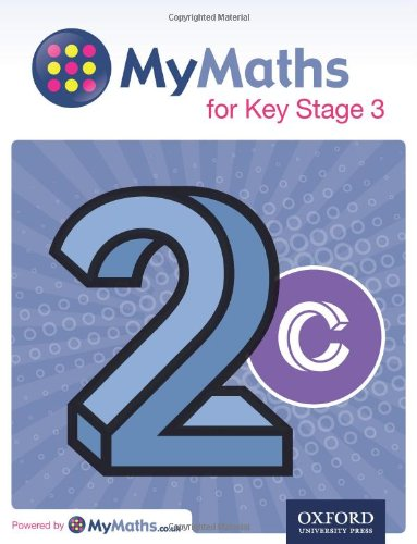 9780198304586: MyMaths: for Key Stage 3: Student Book 2C (Mymaths for Ks4)