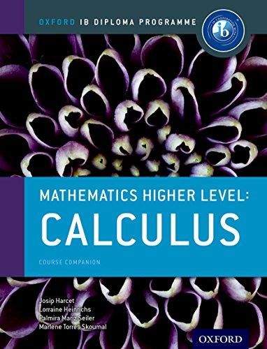 9780198304845: IB Mathematics Higher Level Option Calculus: Oxford IB Diploma Programme (Ib Complete Companions)