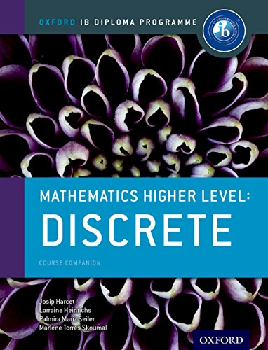 9780198304876: IB Mathematics Higher Level Option Discrete: Oxford IB Diploma Programme
