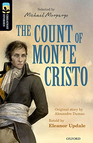 9780198306108: Oxford Reading Tree TreeTops Greatest Stories: Oxford Level 20: The Count of Monte Cristo