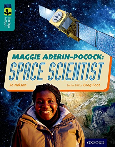 9780198306696: Oxford Reading Tree TreeTops inFact: Level 16: Maggie Aderin-Pocock: Space Scientist