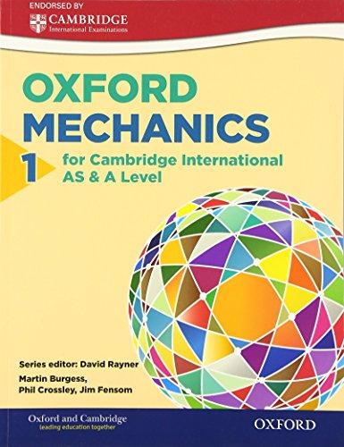 9780198306917: Mathematics for Cambridge International as & a Level: Oxford Mechanics 1 for Cambridge International as & a Level1