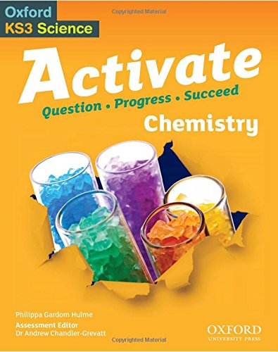 9780198307167: Activate: 11-14 (Key Stage 3): Activate Chemistry Student Book