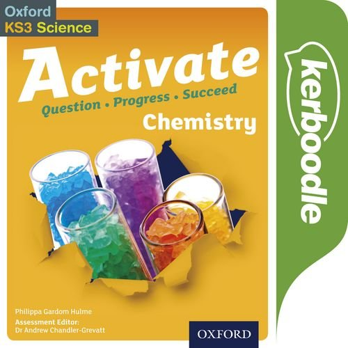 9780198307259: Activate: 11-14 (Key Stage 3): Activate Chemistry Kerboodle Book