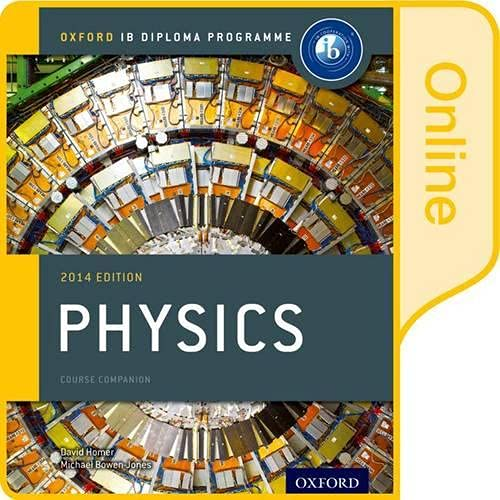 9780198307730: IB Physics Online Course Book 2014 Edition: Oxford IB Diploma Programme