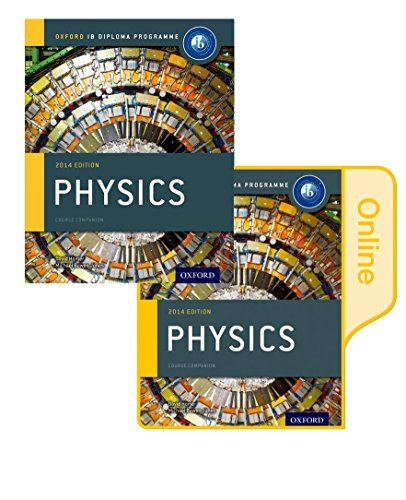 Ib Physics Print and Online Course Book Pack: 2014 Edition: Oxford Ib Diploma Program (Hardcover): ...