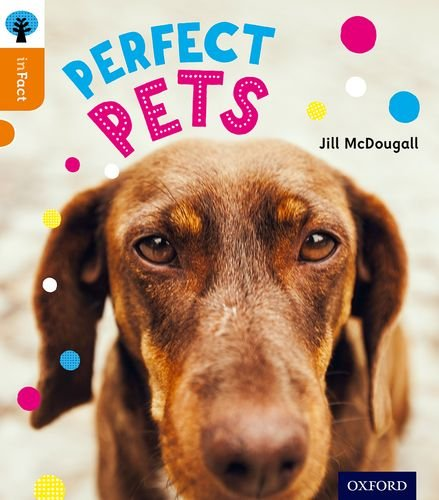 9780198307969: Oxford Reading Tree Infact: Level 6: Perfect Pets