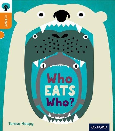 9780198307990: Oxford Reading Tree inFact: Level 6: Who Eats Who?