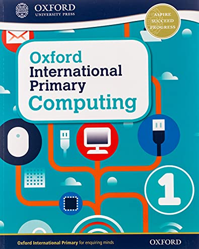 9780198309970: Oxford International Primary Computing: Student Book 1