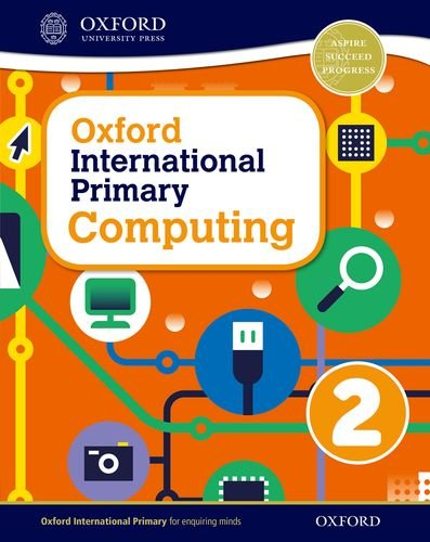 9780198309987: Oxford International Primary Computing: Student Book 2