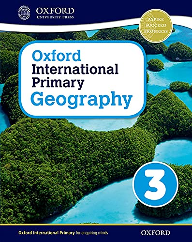 9780198310051: Oxford International Primary Geography: Student Book 3student Book 3