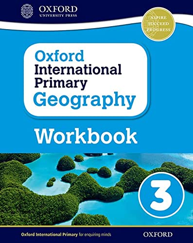 9780198310112: Oxford International Primary Geography: Workbook 3workbook 3