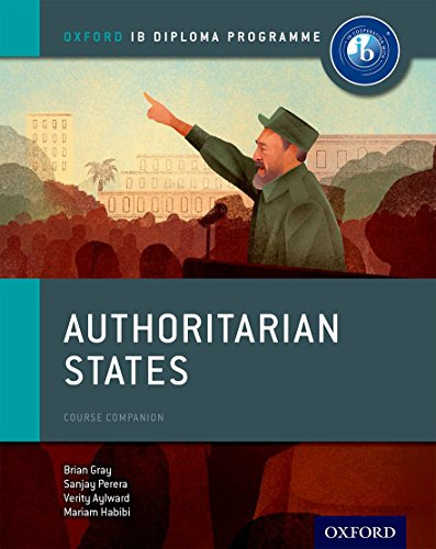 9780198310228: Authoritarian States: IB History Course Book: Oxford IB Diploma Program