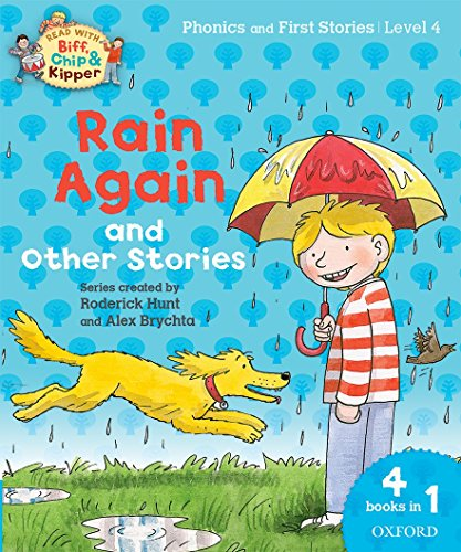 9780198310266: Oxford Reading Tree Read with Biff, Chip and Kipper: Level 4 Phonics and First Stories: Rain Again and Other Stories (Read with Biff, Chip & Kipper. Phonics. Level 4)