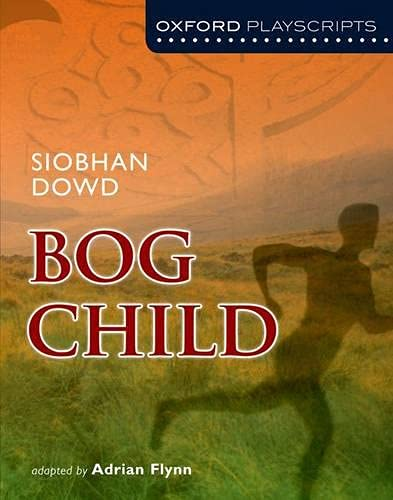9780198310877: The Bog Child (Oxford Modern Playscripts)