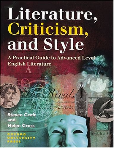 9780198311720: Literature, Criticism and Style : A Practical Guide to Advanced Level English Literature