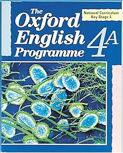9780198311768: The Oxford English Programme: National Curriculum Key Stage 4 Bk.4