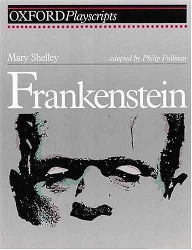 9780198312673: Frankenstein: Play (Oxford Playscripts)