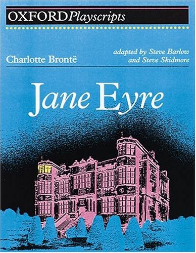 9780198312963: Jane Eyre: Play (Oxford Playscripts)