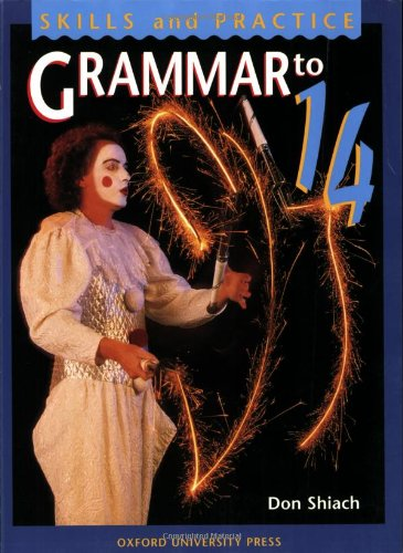 9780198314424: Grammar to 14: Student's Book (Skills and practice)