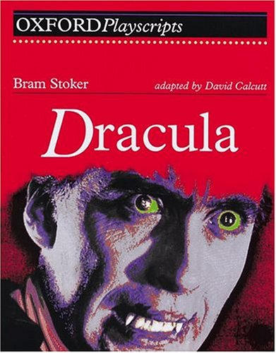 9780198314561: Dracula: Play (Oxford Playscripts)