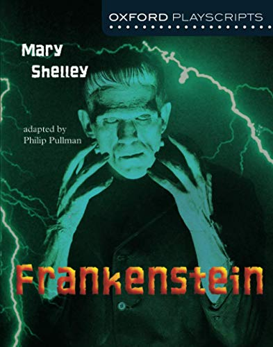9780198314981: Oxford Playscripts: Frankenstein