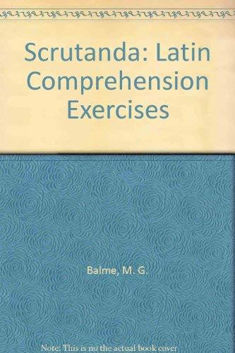 Scrutanda: Latin Comprehension Exercises (0198317778) by M. C. Greenstock; M. G. Balme