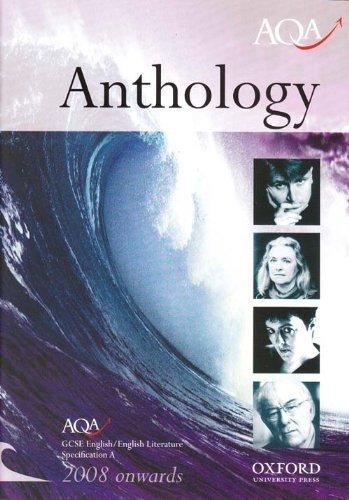 9780198318811: Anthology: AQA GCSE English / English Literature Specification A
