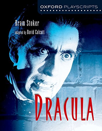Oxford Playscripts: Dracula (Paperback): Bram Stoker