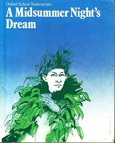 A Midsummer Night's Dream (Oxford School Shakespeare: Shakespeare, William