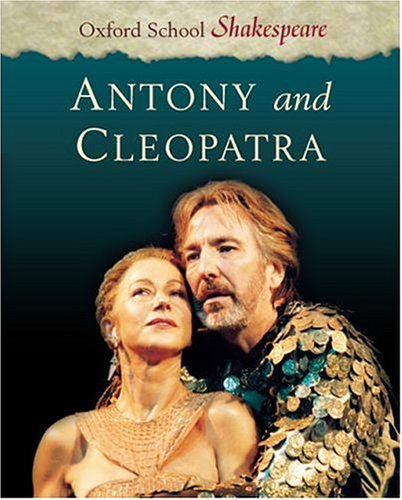 9780198319641: Antony and Cleopatra (Oxford School Shakespeare Series)